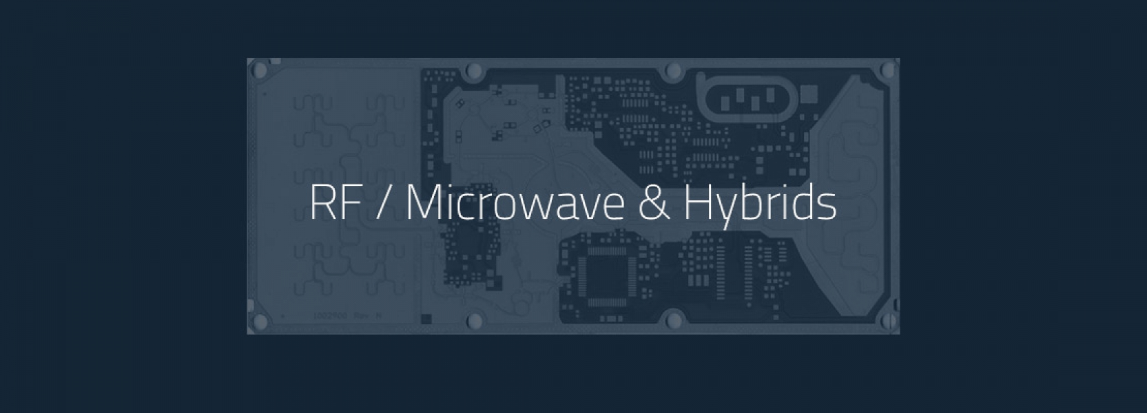 RF/Microwave and Hybrids